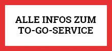 Infos zum To-Go-Service